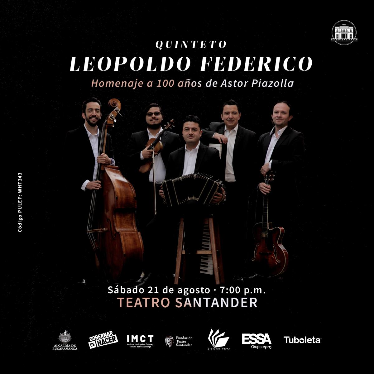Homenaje Astor Piazzolla, Quinteto Leopoldo Federico